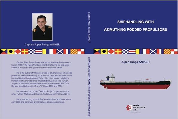 Shiphandling with Azimuthing Podded Propulsors